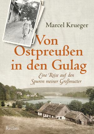 Von Ostpreußen in den Gulag