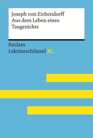 Joseph von Eichendorff, Aus dem Leben eines Taugenichts