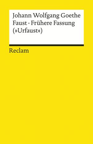 "Faust. Frühere Fassung (""Urfaust"")"