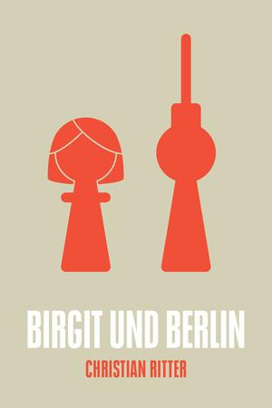 Birgit und Berlin