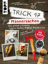 Trick 17 - Männersachen