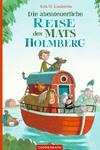 Vergrößerte Darstellung Cover: Die abenteuerliche Reise des Mats Holmberg. Externe Website (neues Fenster)