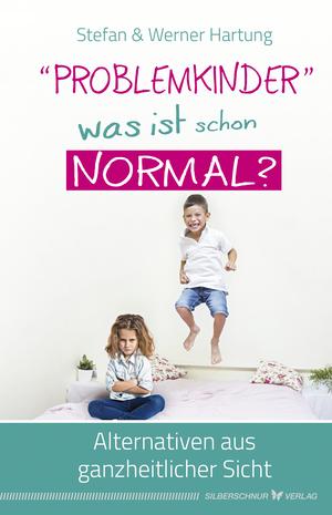 """""""Problemkinder"""" - was ist schon normal?"""
