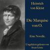 Heinrich von Kleist: Die Marquise von O.