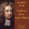 Jonathan Swift: Gullivers Reise nach Lilliput.