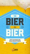 Von Bier zu Bier