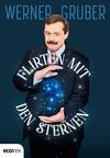 Vergrößerte Darstellung Cover: Flirten mit den Sternen. Externe Website (neues Fenster)