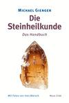 Vergrößerte Darstellung Cover: Die Steinheilkunde. Externe Website (neues Fenster)
