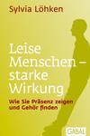 Vergrößerte Darstellung Cover: Leise Menschen - starke Wirkung. Externe Website (neues Fenster)