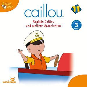 Kapitän Caillou und weitere Geschichten