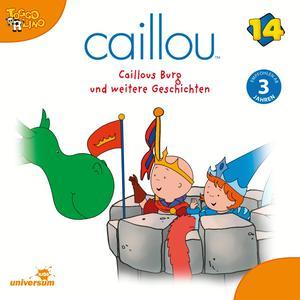 Caillous Burg und weitere Geschichten