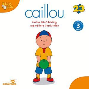 Caillou lernt Bowling und weitere Geschichten