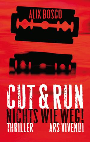 Cut & Run - nichts wie weg