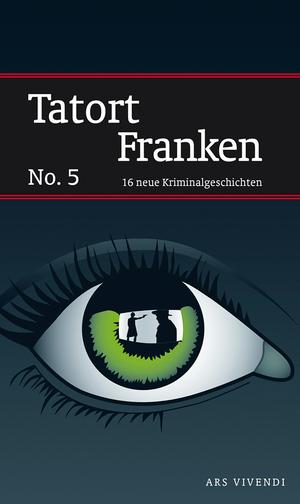 Tatort Franken No. 5