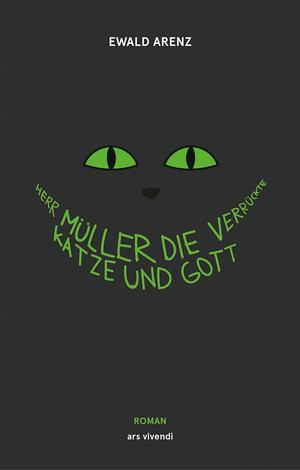 Herr Müller, die verrückte Katze und Gott