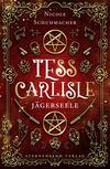 Ein Tess-Carlisle-Roman (Band 1): Jägerseele