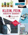 Klein, fein, kreativ genäht
