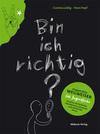 Vergrößerte Darstellung Cover: Bin ich richtig?. Externe Website (neues Fenster)