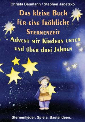 Das kleine Buch für eine fröhliche Sternenzeit
