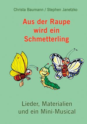 Aus der Raupe wird ein Schmetterling