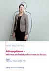 Führung - Frauen und ihre Chefs