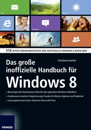 Das große inoffizielle Handbuch für Windows 8