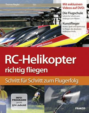RC-Helikopter richtig fliegen