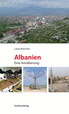 Albanien. Eine Annäherung