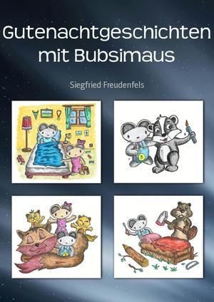 Gutenachtgeschichten mit Bubsimaus