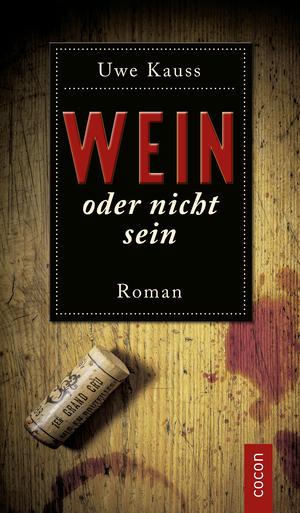 Wein oder nicht sein