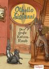 Othello & Giovanni - Der große Katzen-Raub