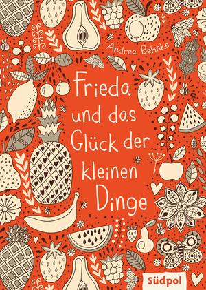 Frieda und das Glück der kleinen Dinge