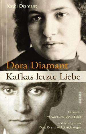 Dora Diamant - Kafkas letzte Liebe