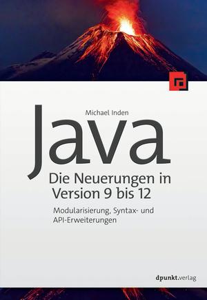 Java - die Neuerungen in Version 9 bis 12