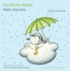 Vergrößerte Darstellung Cover: Die kleine Wolke KITA-Version dt./poln.. Externe Website (neues Fenster)