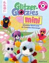Vergrößerte Darstellung Cover: Glitzer-Glotzies mini. Externe Website (neues Fenster)