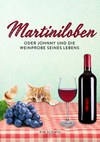 Vergrößerte Darstellung Cover: Martiniloben. Externe Website (neues Fenster)