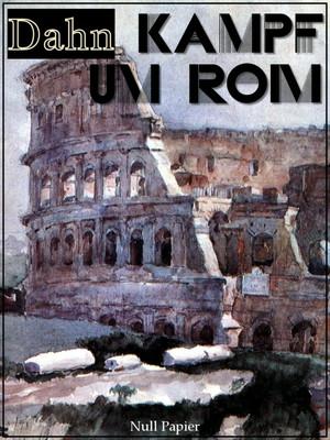 Kampf um Rom - Vollständige Ausgabe