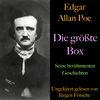 Edgar Allan Poe: Die größte Box