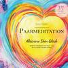 Vergrößerte Darstellung Cover: Paarmeditation 1. Externe Website (neues Fenster)
