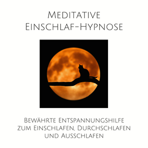 Meditative Einschlaf-Hypnose