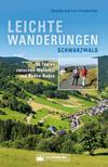 Vergrößerte Darstellung Cover: Leichte Wanderungen Schwarzwald. Wanderführer mit 50 Touren zwischen Waldshut und Baden-Baden.. Externe Website (neues Fenster)