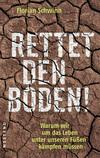 Vergrößerte Darstellung Cover: Rettet den Boden!. Externe Website (neues Fenster)