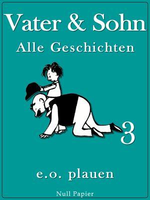 Vater & Sohn - Band 3