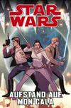 Vergrößerte Darstellung Cover: Star Wars - Aufstand auf Mon Cala. Externe Website (neues Fenster)