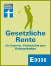 Vergrößerte Darstellung Cover: Gesetzliche Rente für Beamte, Freiberufler und Selbstständige. Externe Website (neues Fenster)