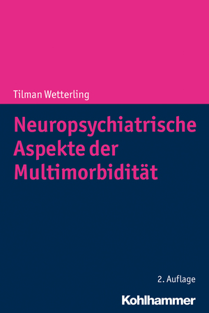 Neuropsychiatrische Aspekte der Multimorbidität