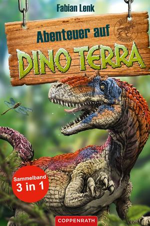 Abenteuer auf Dino Terra - Sammelband 3 in 1