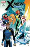 X-Men: Blue 5 - Die letzten Tage des Sommers