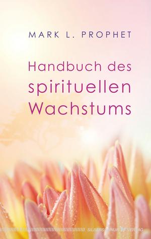 Handbuch des spirituellen Wachstums